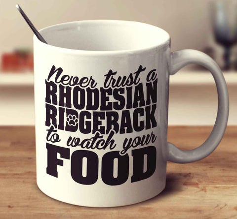 Never Trust A Rhodesian Ridgeback To Watch Your Food
