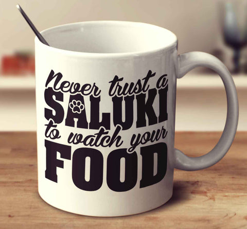 Never Trust A Saluki To Watch Your Food