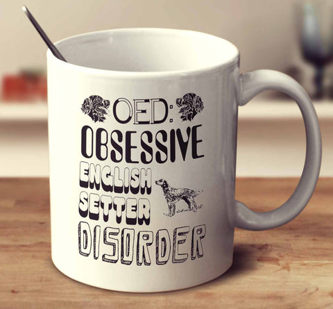 Obsessive English Setter Disorder