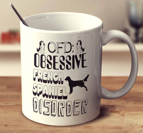 Obsessive French Spaniel Disorder