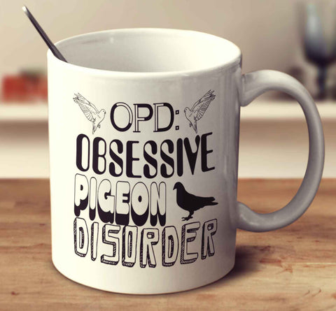 Obsessive Pigeon Disorder