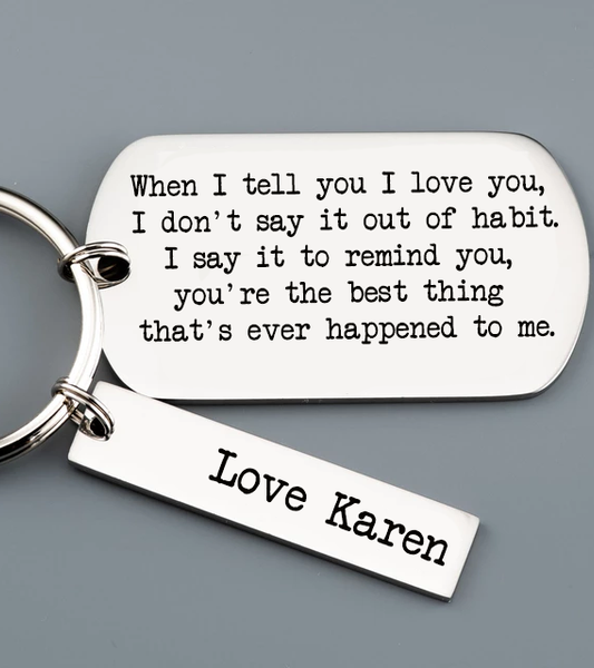 When I Tell You I Love You Keyring