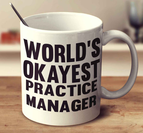 World's Okayest Practice Manager