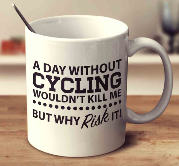 A Day Without Cycling
