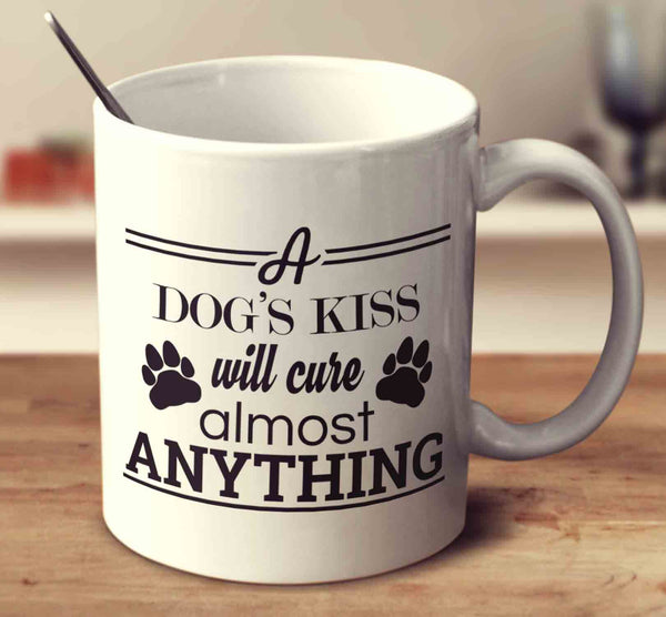 A Dog's Kiss Will-Cure Almost Anything