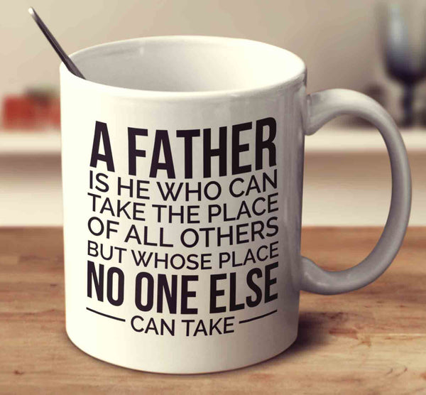 A Father Is