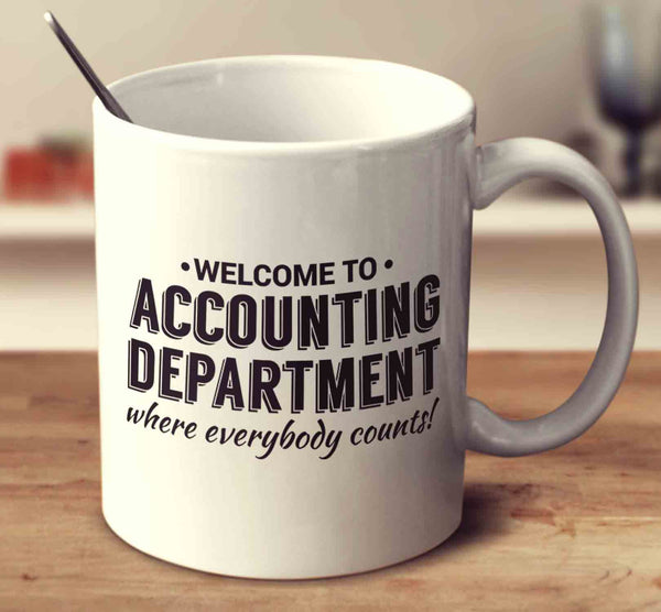 Accounting Department Where Everybody Counts