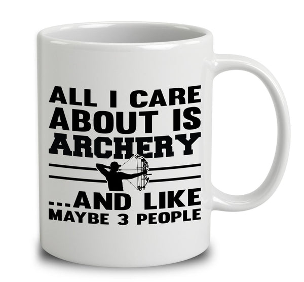 All I Care About Is Archery And Like Maybe 3 People