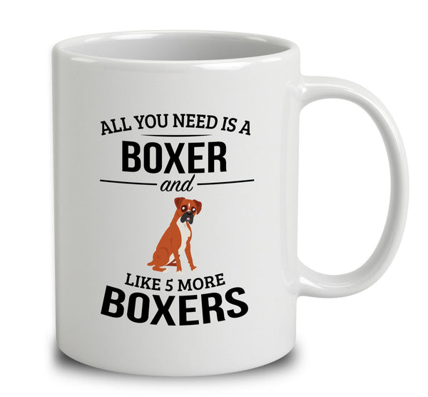 All You Need Is A Boxer And Like 5 More Boxers
