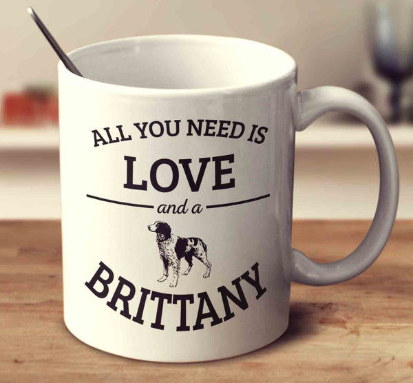 All You Need Is Love And A Brittany