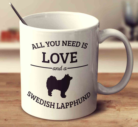 All You Need Is Love And A Swedish Lapphund