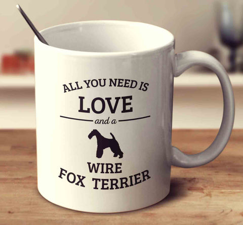 All You Need Is Love And A Wire Fox Terrier