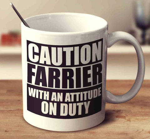 Caution Farrier With An Attitude