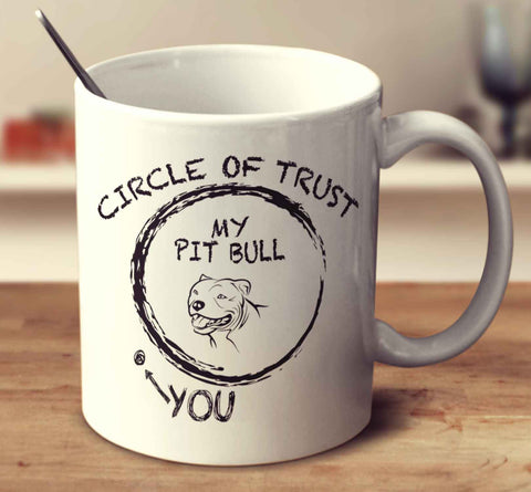 Circle Of Trust Pit Bull