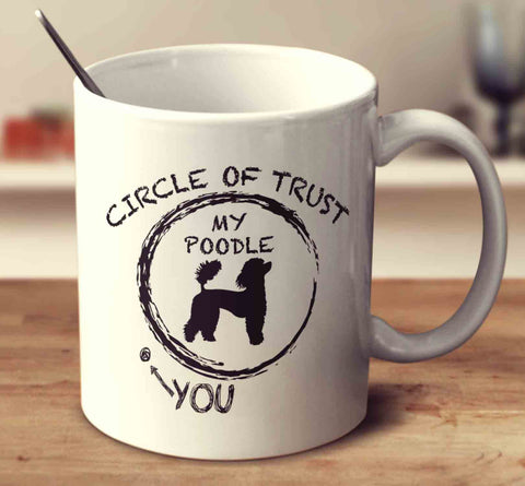 Circle Of Trust Poodle