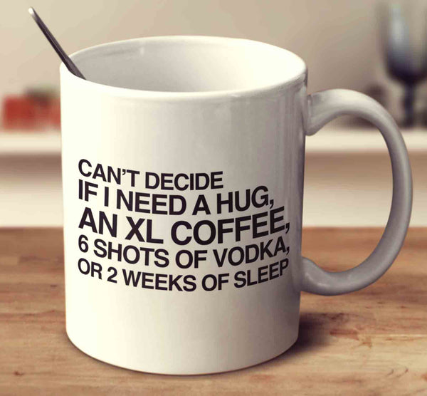 Coffee 6 Shots Of Vodka Or 2 Weeks Of Sleep