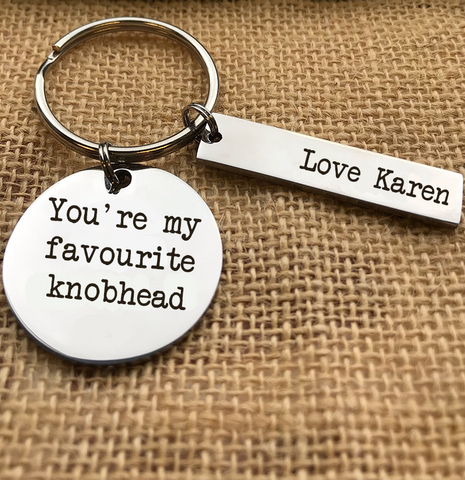 YOU'RE MY FAVOURITE KNOBHEAD KEYRING