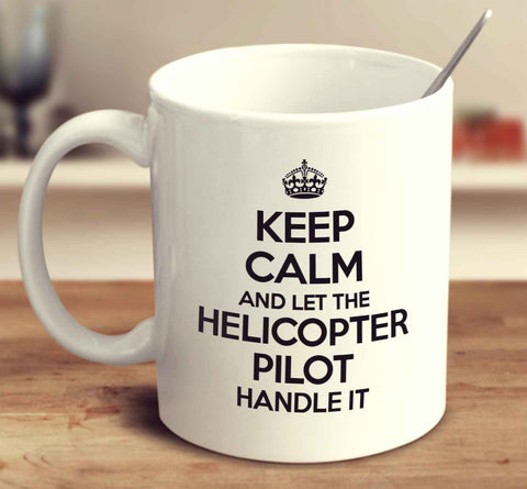 Let The Helicopter Pilot Handle It Until He Breaks it, Then Pass It To The Helicopter Engineer