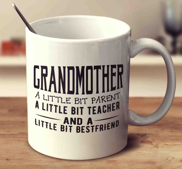 Grandmother, A Little Bit