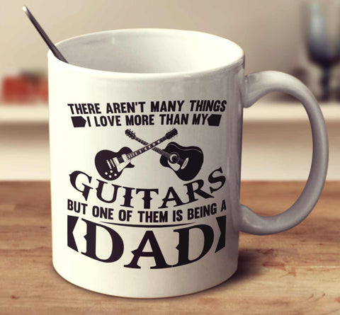 Guitars And Being A Dad