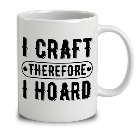 I Craft Therefore I Hoard