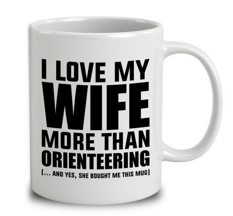 I Love My Wife More Than Orienteering