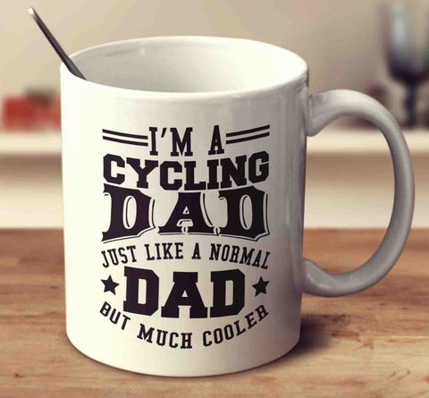 I'm A Cycling Dad, Just Like A Normal Dad But Much Cooler