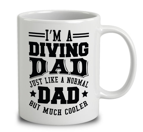 I'm A Diving Dad Just Like A Normal Dad But Much Cooler