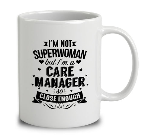 I'm Not Superwoman But I'm A Care Manager