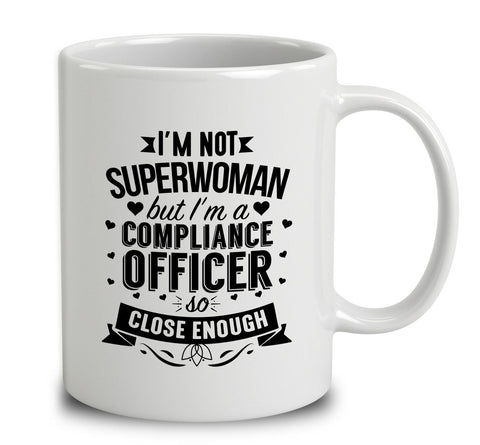 I'm Not Superwoman But I'm A Compliance Officer