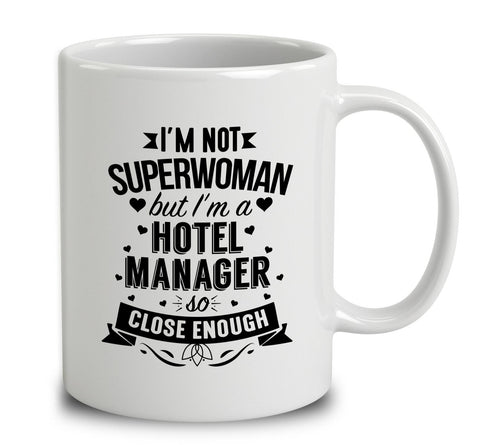 I'm Not Superwoman But I'm A Hotel Manager