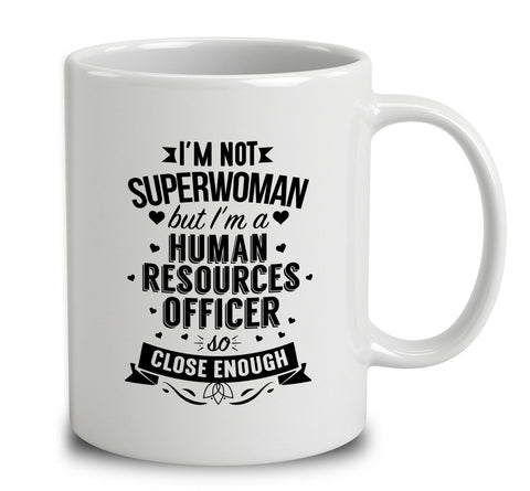 I'm Not Superwoman But I'm A Human Resources Officer