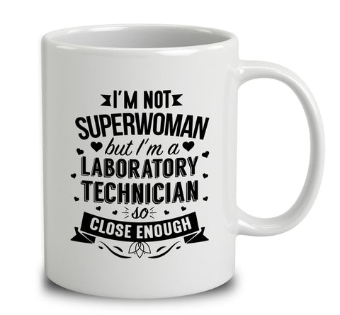 I'm Not Superwoman But I'm A Laboratory Technician