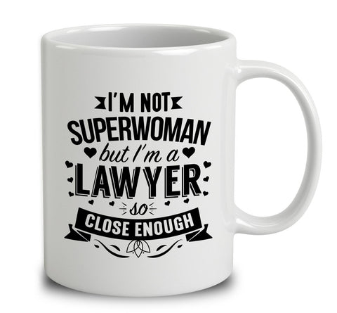 I'm Not Superwoman But I'm A Lawyer
