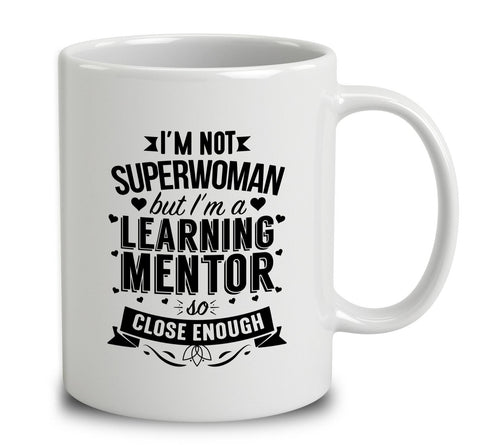 I'm Not Superwoman But I'm A Learning Mentor
