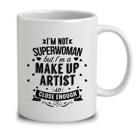 I'm Not Superwoman But I'm A Make Up Artist
