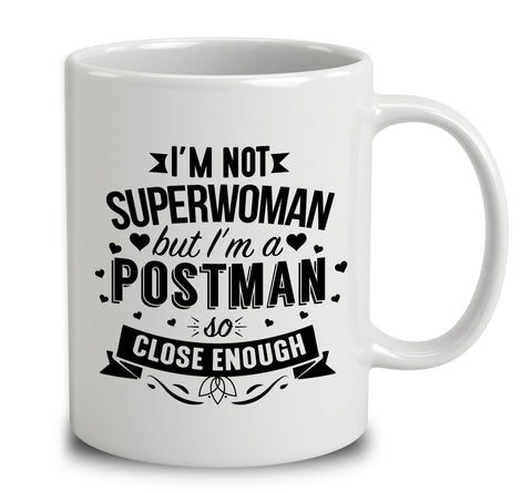 I'm Not Superwoman But I'm A Postman