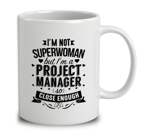 I'm Not Superwoman But I'm A Project Manager
