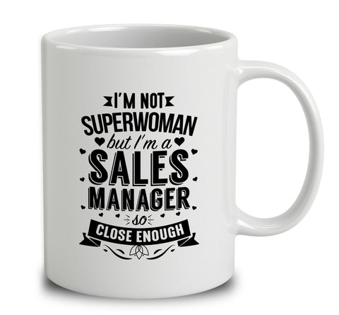 I'm Not Superwoman But I'm A Sales Manager