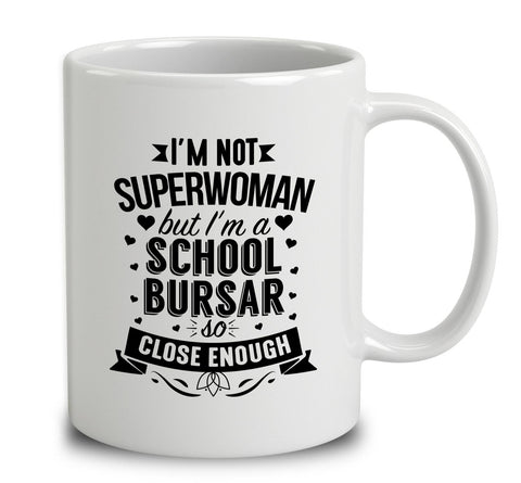 I'm Not Superwoman But I'm A School Bursar