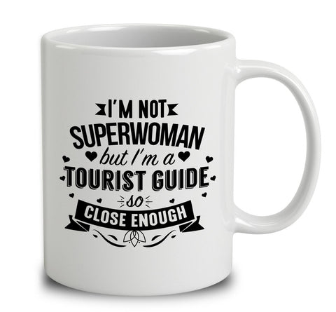 I'm Not Superwoman But I'm A Tourist Guide