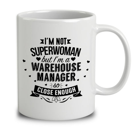 I'm Not Superwoman But I'm A Warehouse Manager