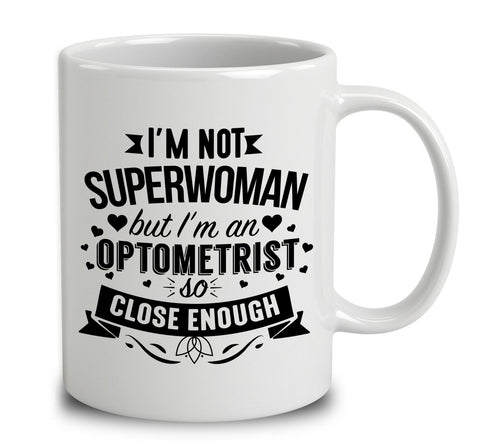I'm Not Superwoman But I'm An Optometrist