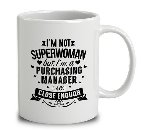 I'm Not Superwoman But I'm A Purchasing Manager