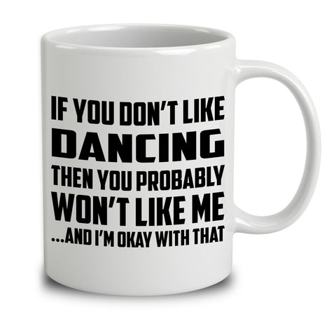 If You Don't Like Dancing