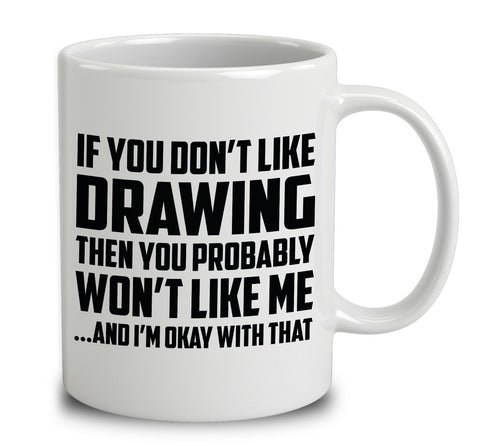 If You Don't Like Drawing
