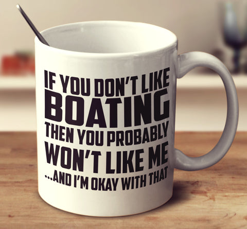 If You Don't Like Boating