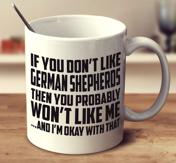 If You Don't Like German Shepherds