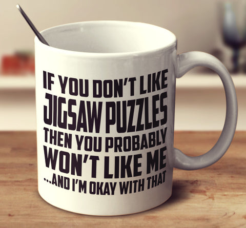If You Don't Like Jigsaw Puzzles