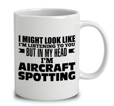 In My Head I'm Aircraft Spotting